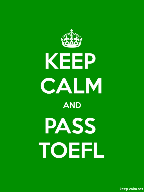 KEEP CALM AND PASS TOEFL - white/green - Default (600x800)