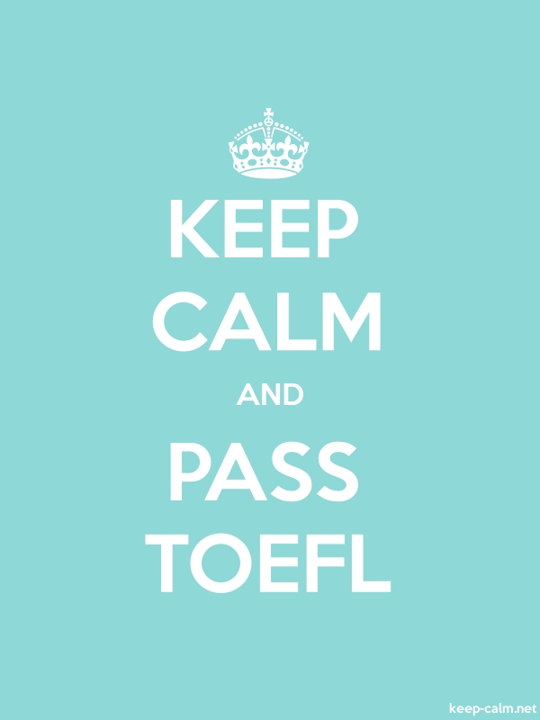 KEEP CALM AND PASS TOEFL - white/lightblue - Default (600x800)