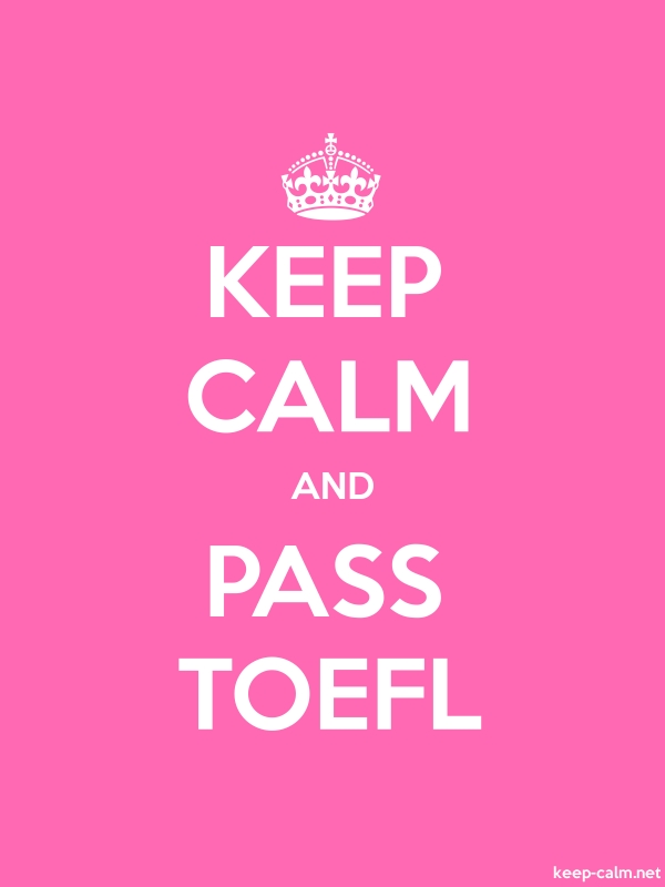 KEEP CALM AND PASS TOEFL - white/pink - Default (600x800)