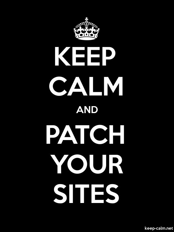 KEEP CALM AND PATCH YOUR SITES - white/black - Default (600x800)