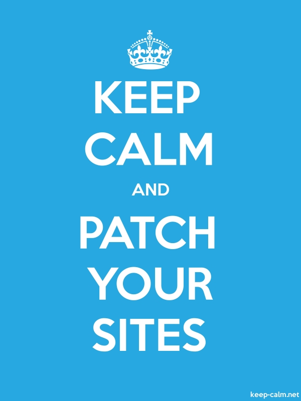 KEEP CALM AND PATCH YOUR SITES - white/blue - Default (600x800)