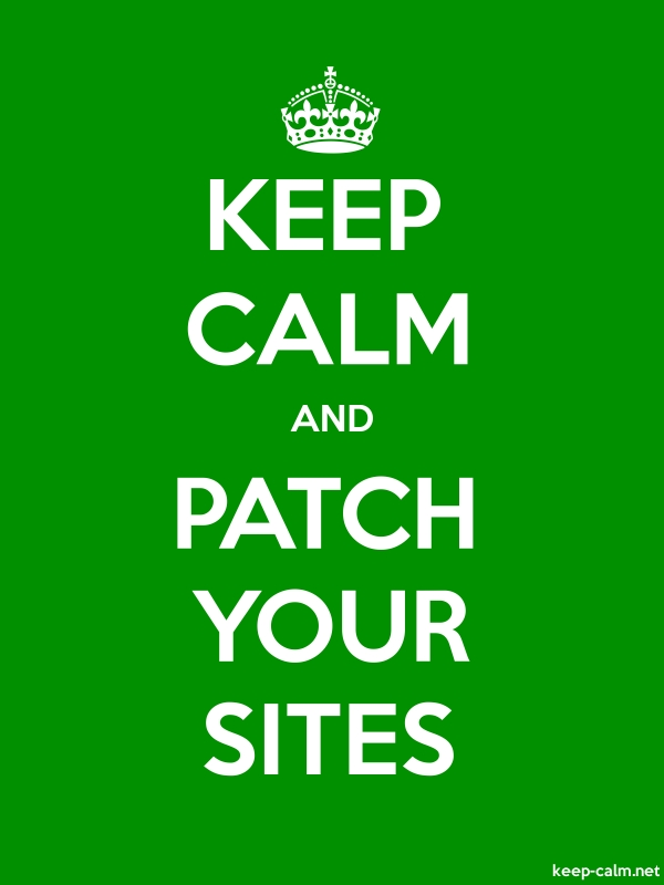 KEEP CALM AND PATCH YOUR SITES - white/green - Default (600x800)