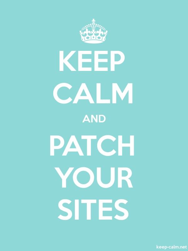 KEEP CALM AND PATCH YOUR SITES - white/lightblue - Default (600x800)