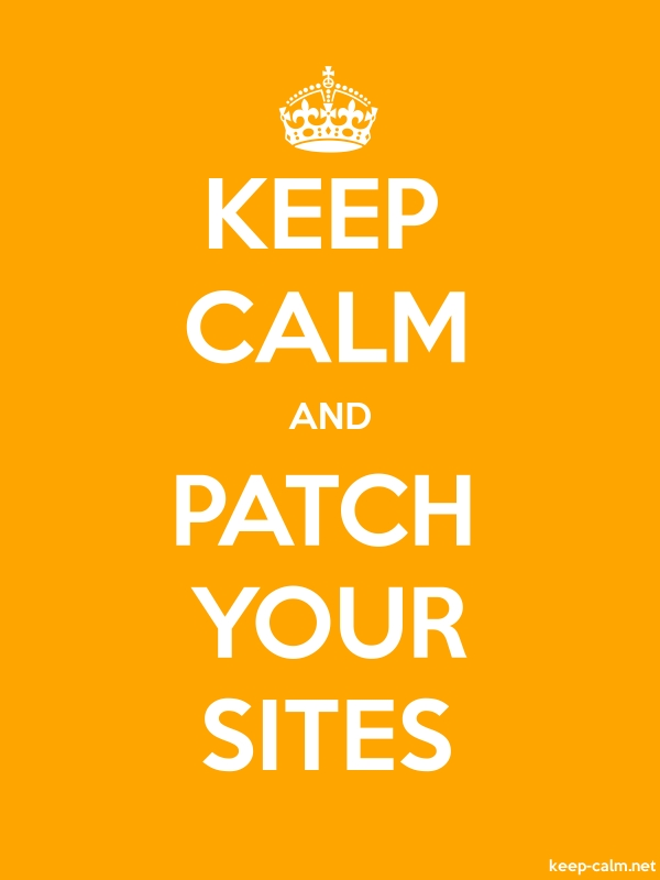 KEEP CALM AND PATCH YOUR SITES - white/orange - Default (600x800)