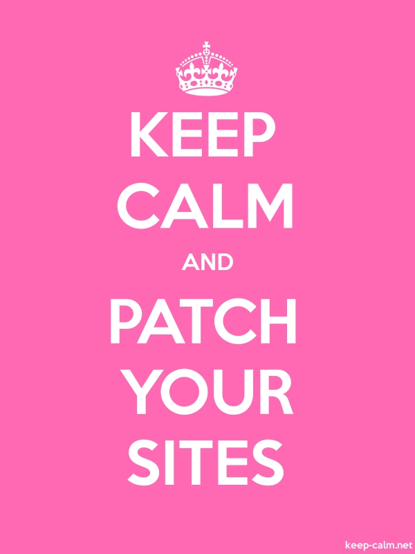 KEEP CALM AND PATCH YOUR SITES - white/pink - Default (600x800)