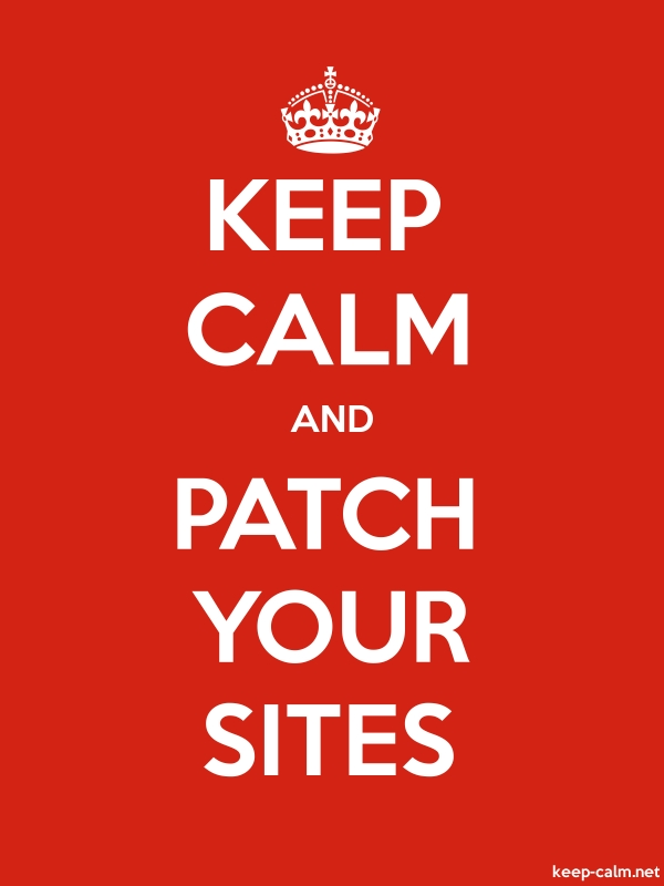 KEEP CALM AND PATCH YOUR SITES - white/red - Default (600x800)