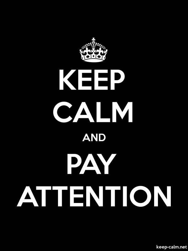 KEEP CALM AND PAY ATTENTION - white/black - Default (600x800)