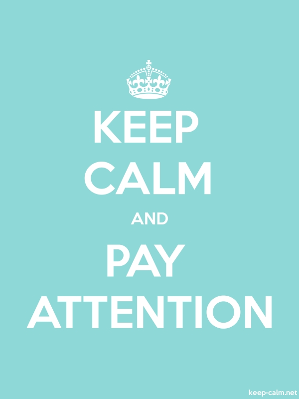 KEEP CALM AND PAY ATTENTION - white/lightblue - Default (600x800)
