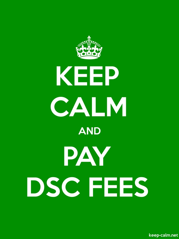 KEEP CALM AND PAY DSC FEES - white/green - Default (600x800)