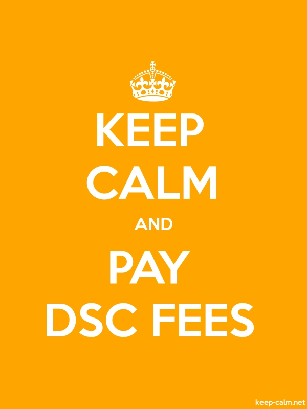 KEEP CALM AND PAY DSC FEES - white/orange - Default (600x800)