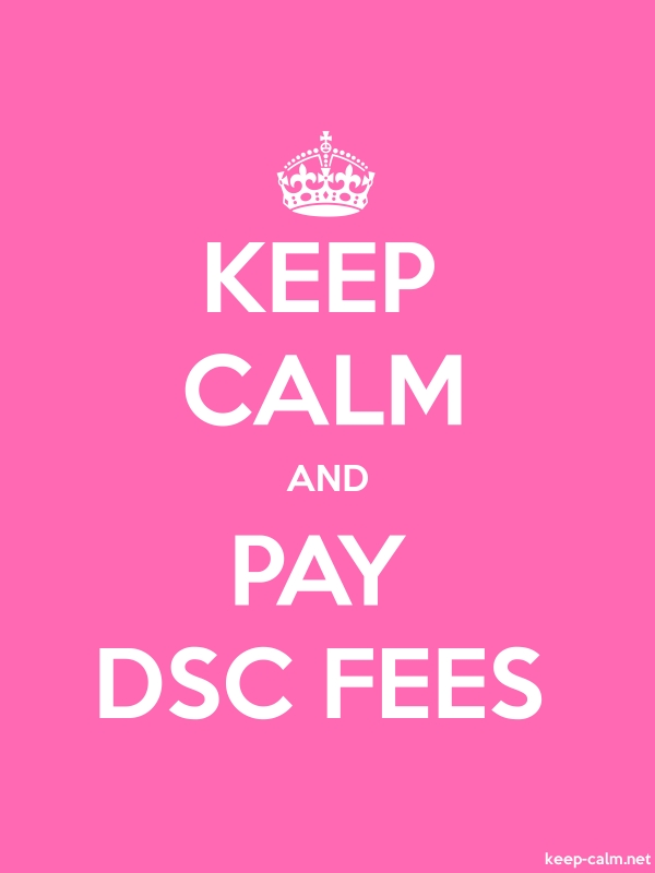 KEEP CALM AND PAY DSC FEES - white/pink - Default (600x800)