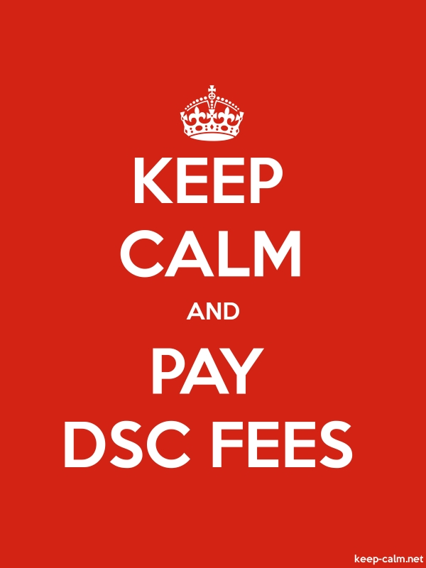 KEEP CALM AND PAY DSC FEES - white/red - Default (600x800)