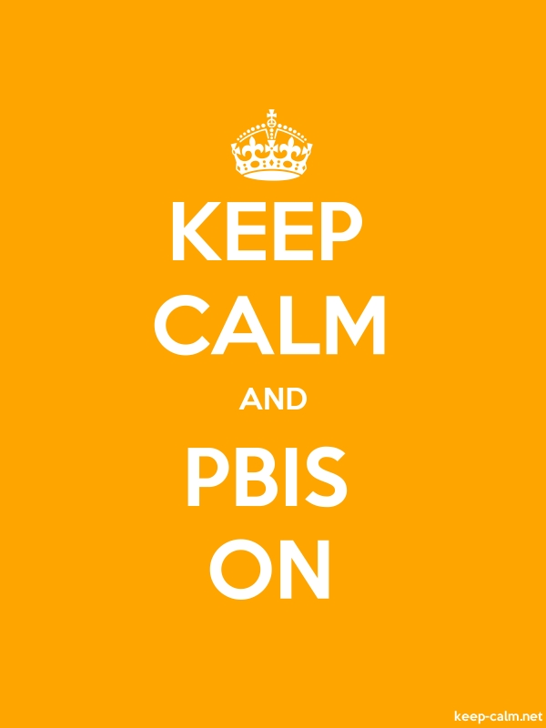 KEEP CALM AND PBIS ON - white/orange - Default (600x800)