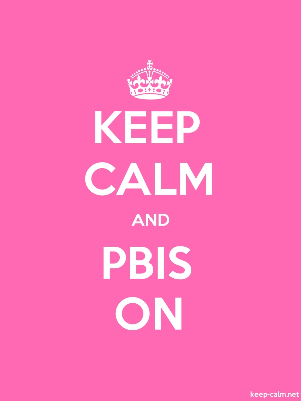 KEEP CALM AND PBIS ON - white/pink - Default (600x800)