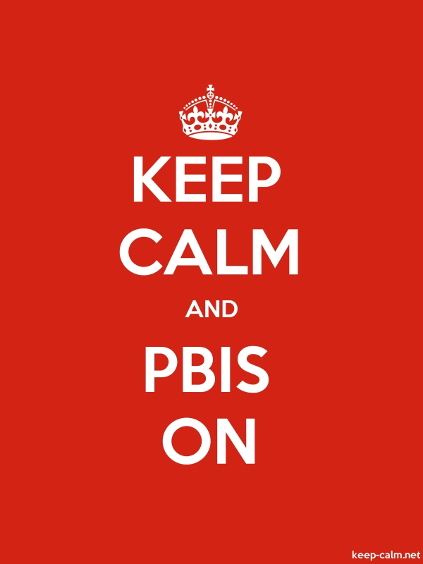 KEEP CALM AND PBIS ON - white/red - Default (600x800)