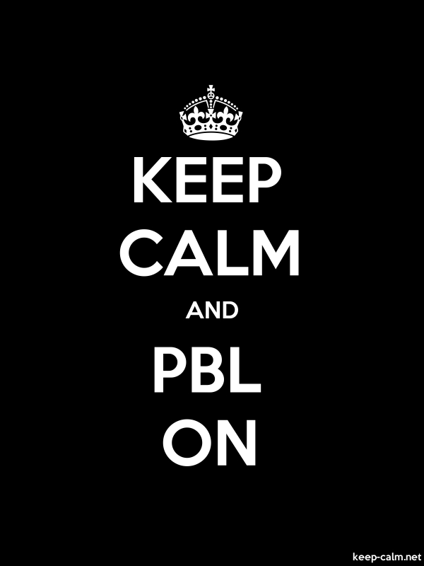 KEEP CALM AND PBL ON - white/black - Default (600x800)