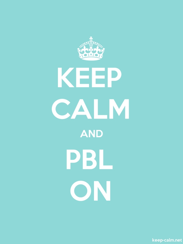 KEEP CALM AND PBL ON - white/lightblue - Default (600x800)