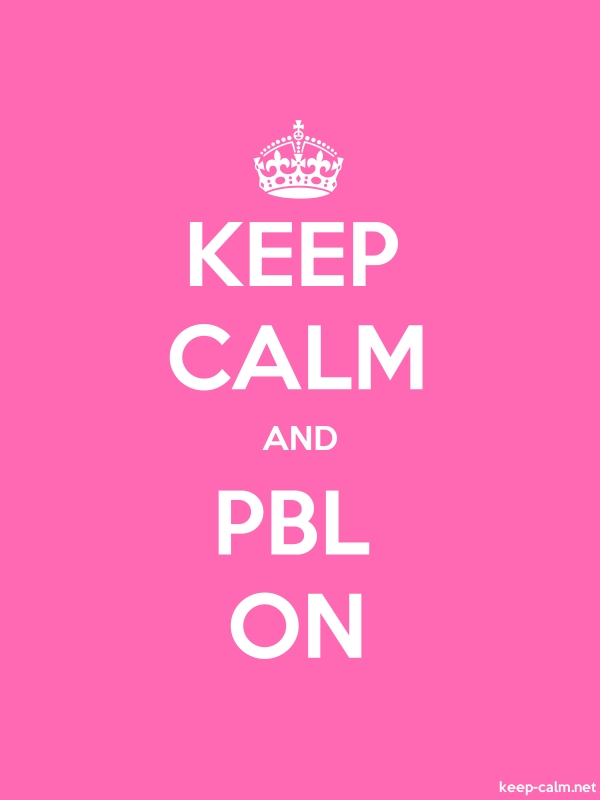 KEEP CALM AND PBL ON - white/pink - Default (600x800)