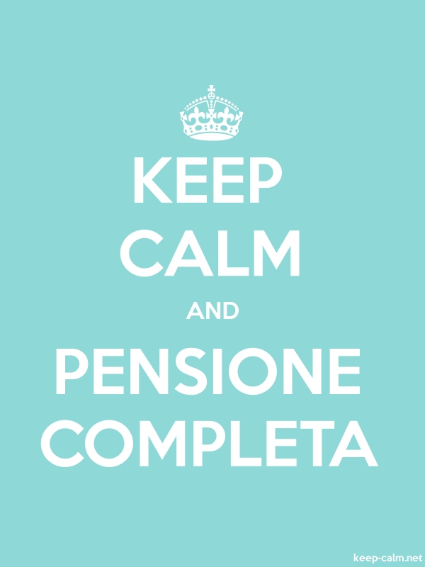 KEEP CALM AND PENSIONE COMPLETA - white/lightblue - Default (600x800)