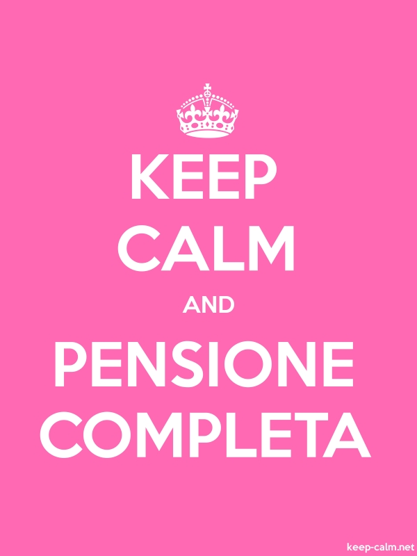 KEEP CALM AND PENSIONE COMPLETA - white/pink - Default (600x800)
