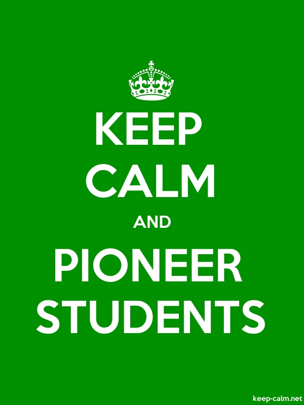 KEEP CALM AND PIONEER STUDENTS - white/green - Default (600x800)