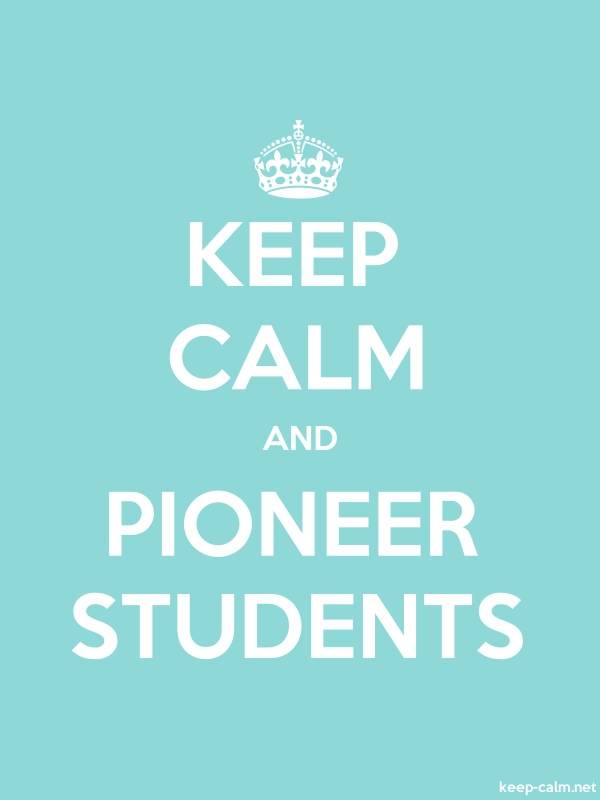 KEEP CALM AND PIONEER STUDENTS - white/lightblue - Default (600x800)