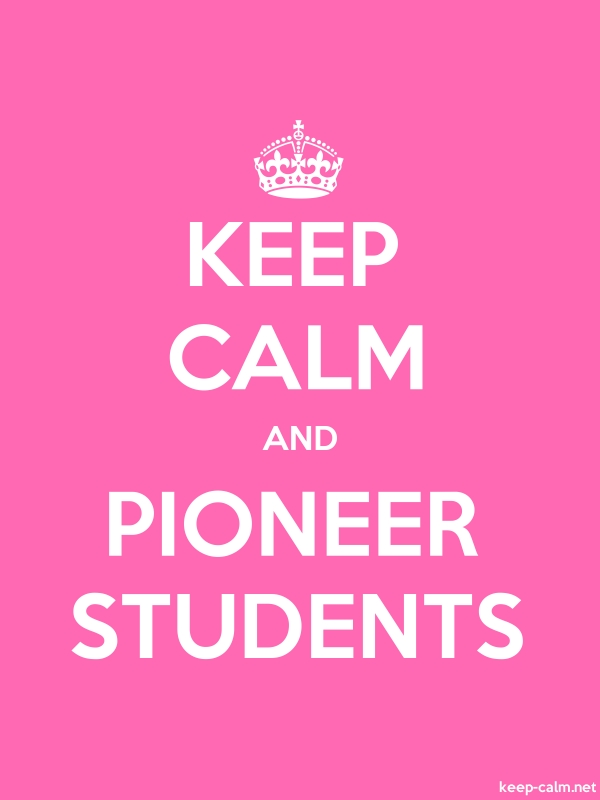 KEEP CALM AND PIONEER STUDENTS - white/pink - Default (600x800)