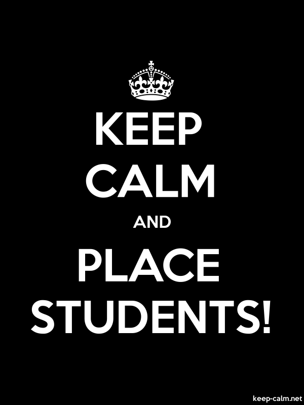 KEEP CALM AND PLACE STUDENTS! - white/black - Default (600x800)