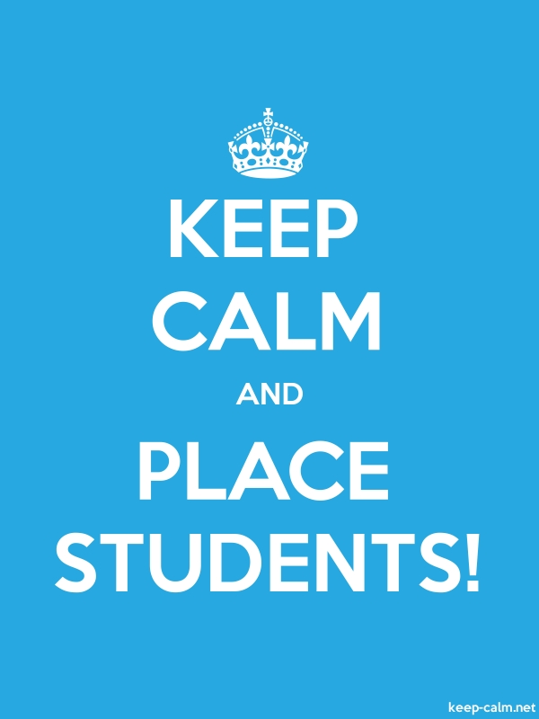 KEEP CALM AND PLACE STUDENTS! - white/blue - Default (600x800)