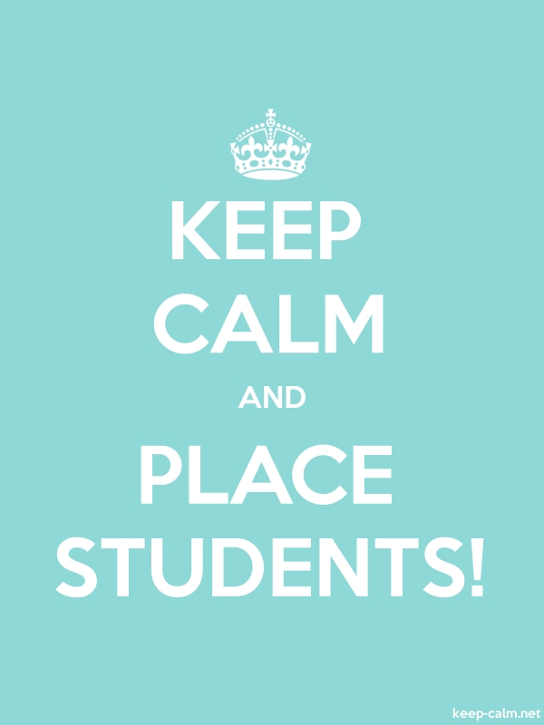 KEEP CALM AND PLACE STUDENTS! - white/lightblue - Default (600x800)