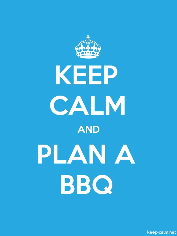 KEEP CALM AND PLAN A BBQ - white/blue - Default (600x800)