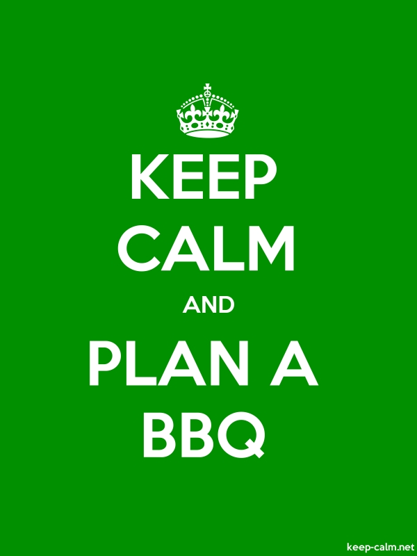 KEEP CALM AND PLAN A BBQ - white/green - Default (600x800)