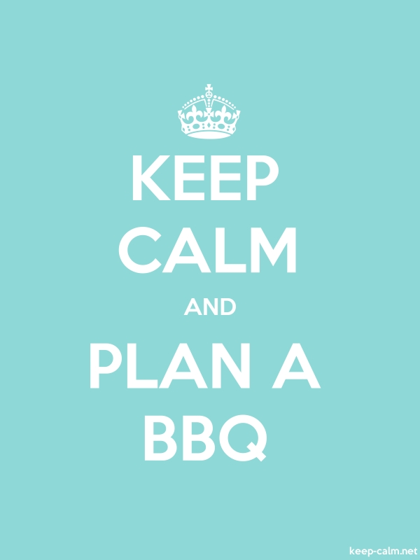 KEEP CALM AND PLAN A BBQ - white/lightblue - Default (600x800)