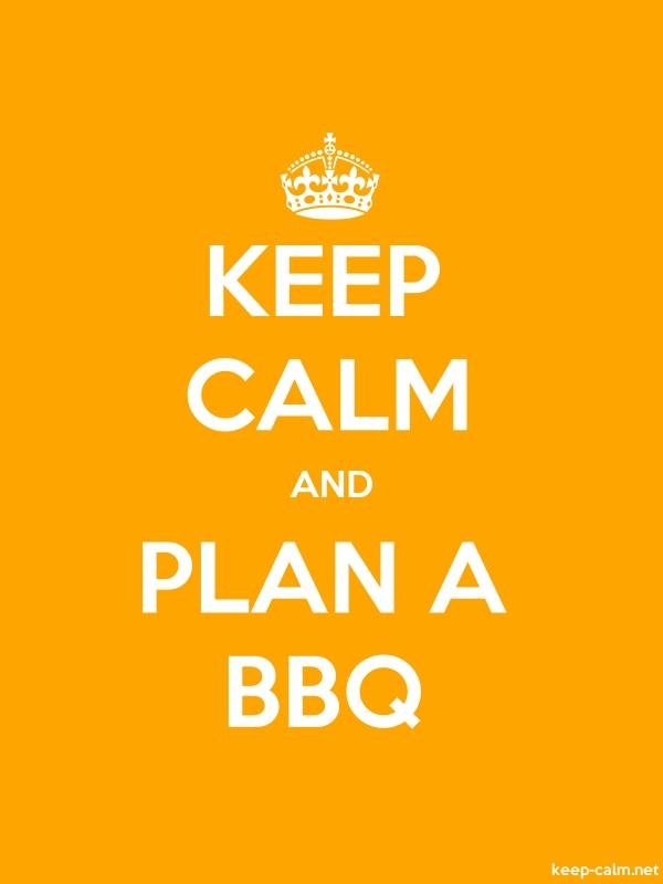 KEEP CALM AND PLAN A BBQ - white/orange - Default (600x800)