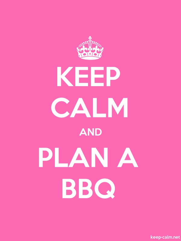 KEEP CALM AND PLAN A BBQ - white/pink - Default (600x800)