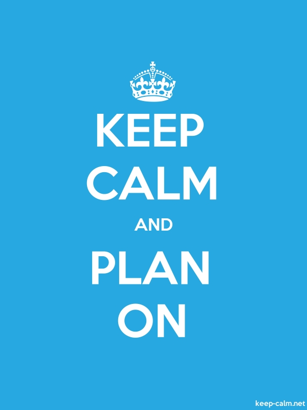 KEEP CALM AND PLAN ON - white/blue - Default (600x800)