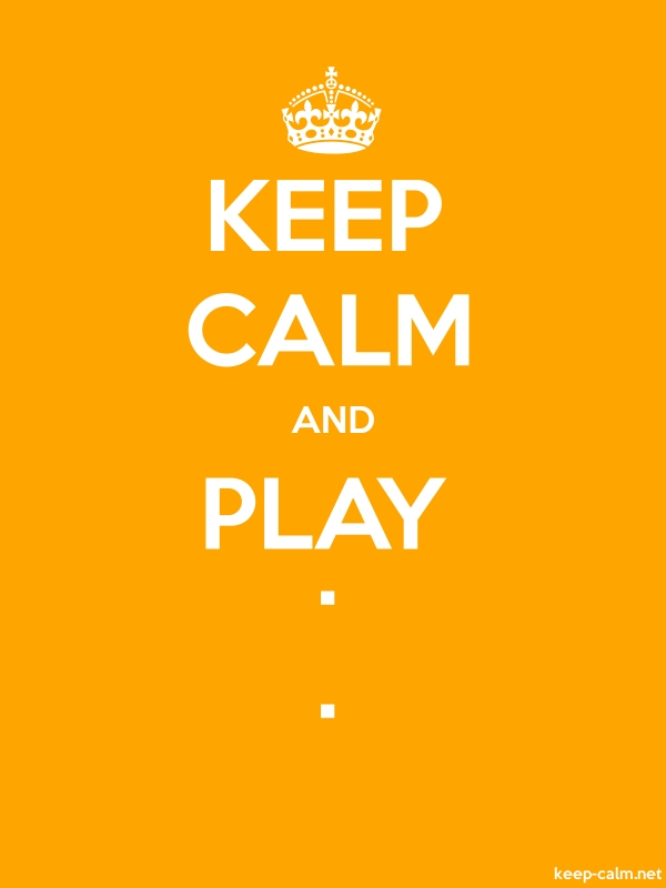 KEEP CALM AND PLAY . . - white/orange - Default (600x800)