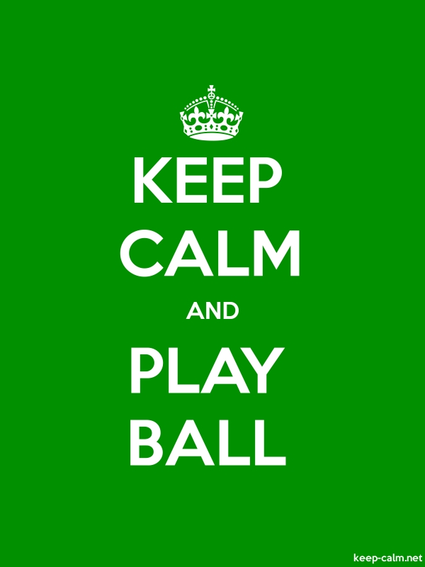 KEEP CALM AND PLAY BALL - white/green - Default (600x800)