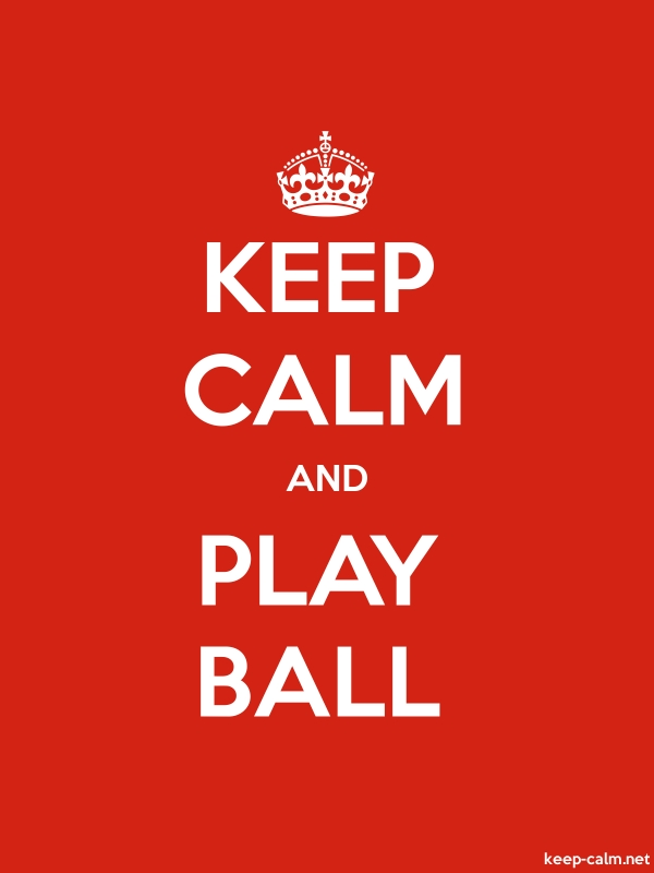 KEEP CALM AND PLAY BALL - white/red - Default (600x800)