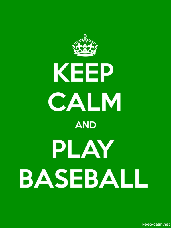 KEEP CALM AND PLAY BASEBALL - white/green - Default (600x800)