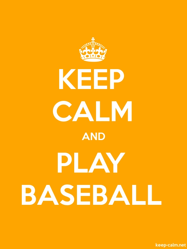 KEEP CALM AND PLAY BASEBALL - white/orange - Default (600x800)
