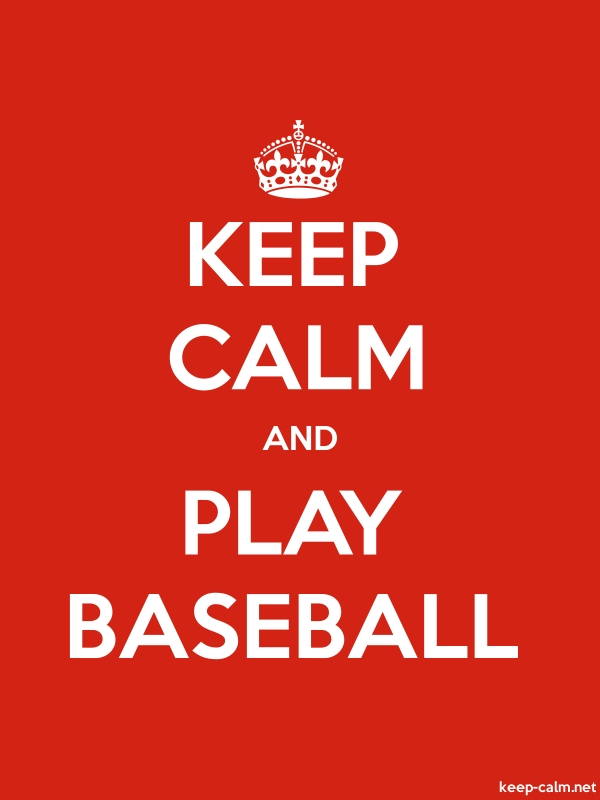 KEEP CALM AND PLAY BASEBALL - white/red - Default (600x800)