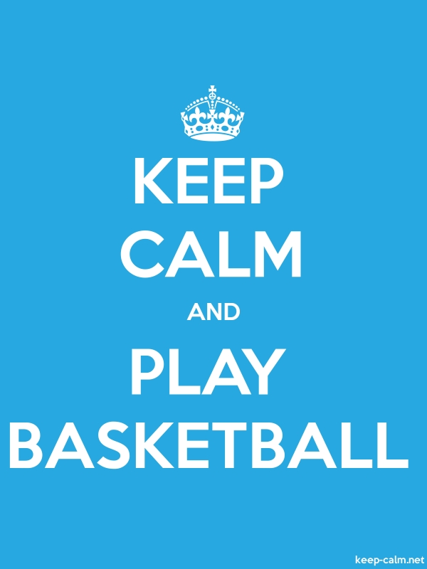 KEEP CALM AND PLAY BASKETBALL - white/blue - Default (600x800)
