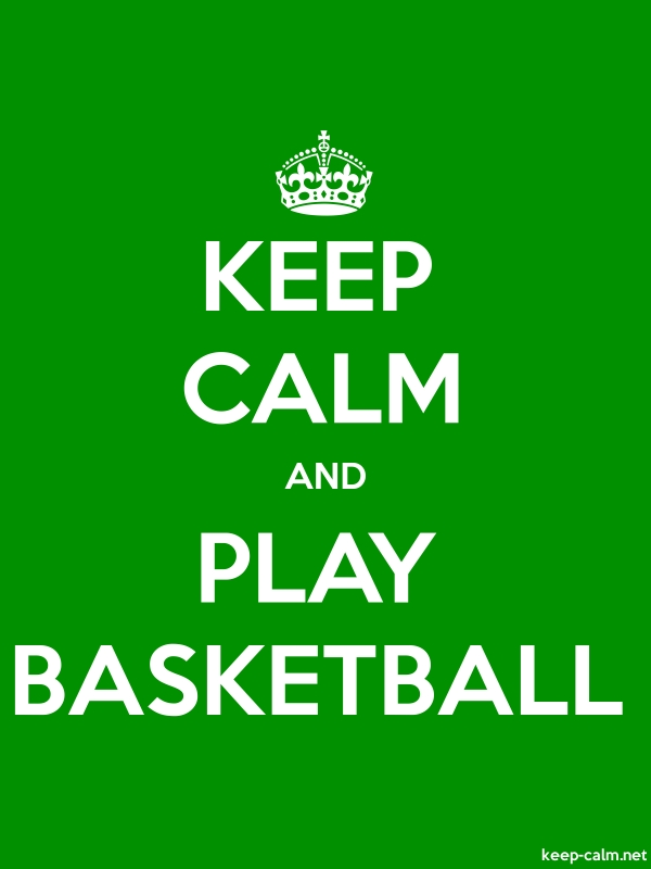 KEEP CALM AND PLAY BASKETBALL - white/green - Default (600x800)