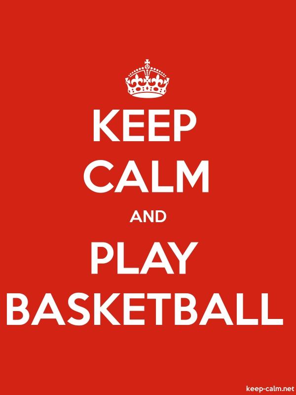 KEEP CALM AND PLAY BASKETBALL - white/red - Default (600x800)