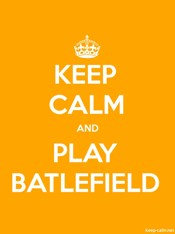 KEEP CALM AND PLAY BATLEFIELD - white/orange - Default (600x800)