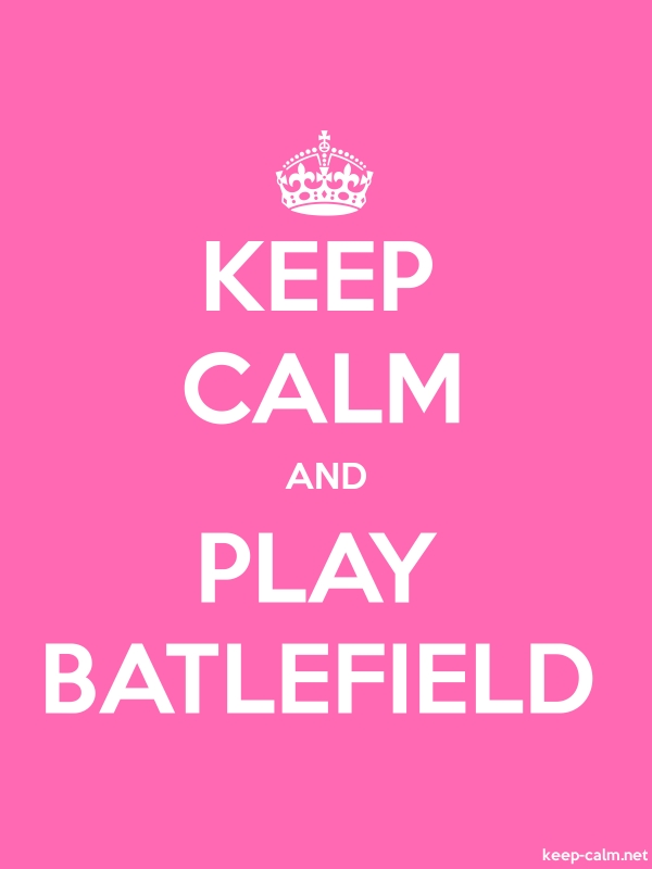 KEEP CALM AND PLAY BATLEFIELD - white/pink - Default (600x800)