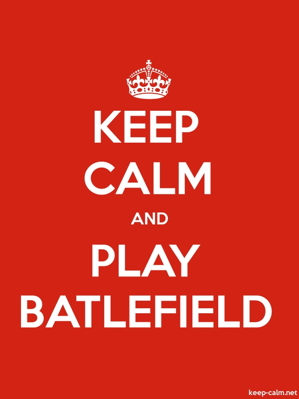 KEEP CALM AND PLAY BATLEFIELD - white/red - Default (600x800)