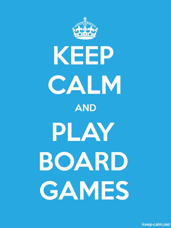 KEEP CALM AND PLAY BOARD GAMES - white/blue - Default (600x800)