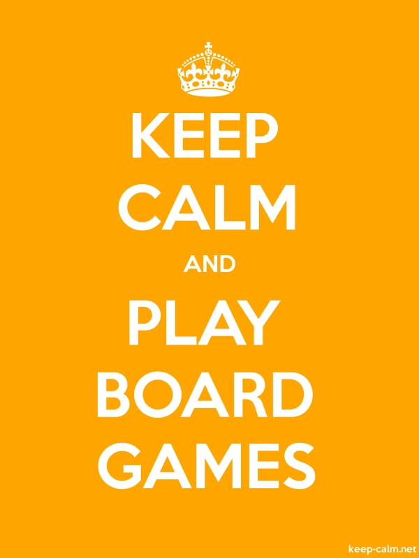 KEEP CALM AND PLAY BOARD GAMES - white/orange - Default (600x800)